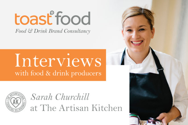 Interview with The Artisan Kitchen Gloucester by Toast Food